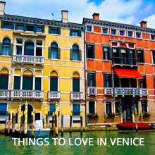 Thinkgs to love in Venice